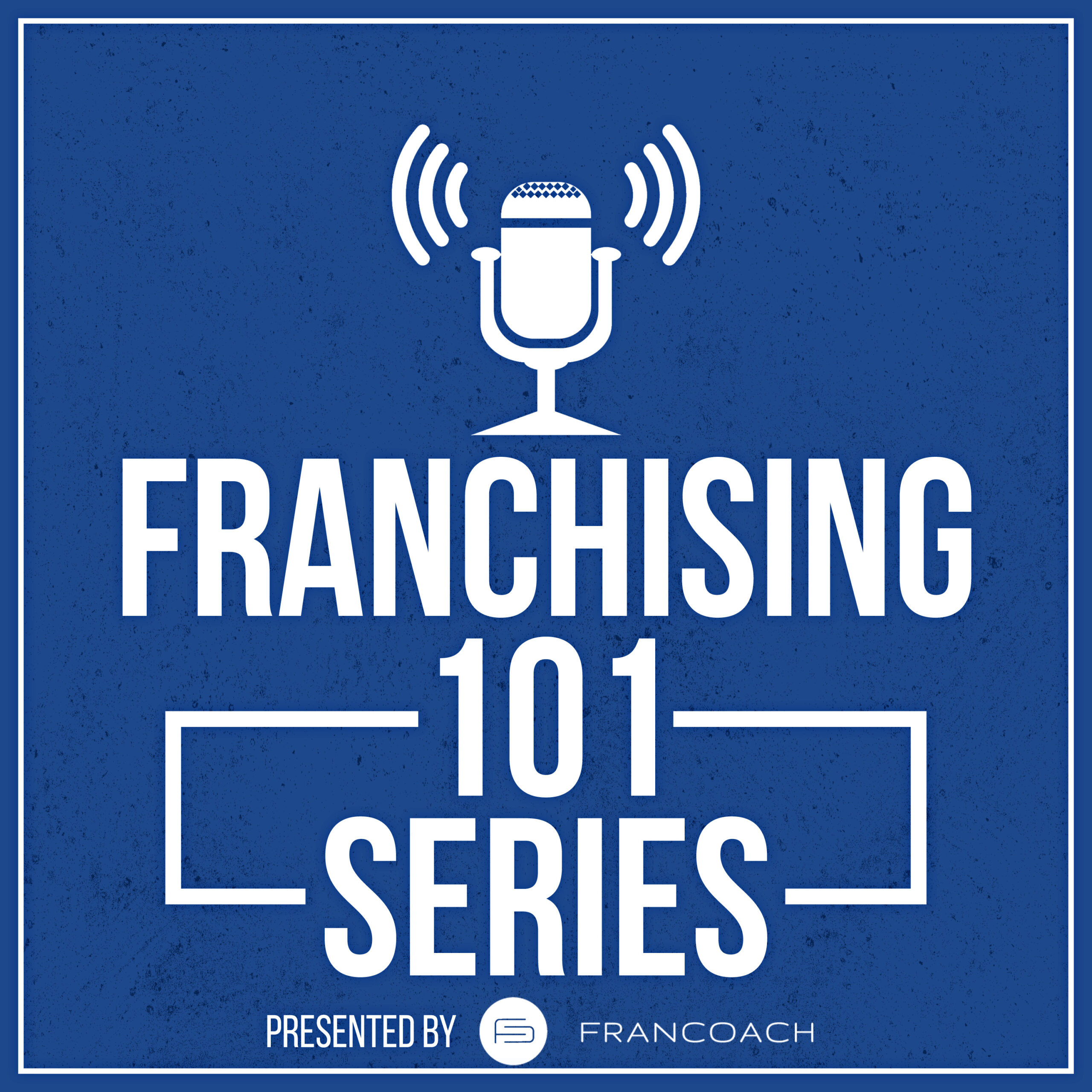 Franchising 101 – Episode Five – What if I Fail?